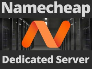 Namecheap dedicated server review