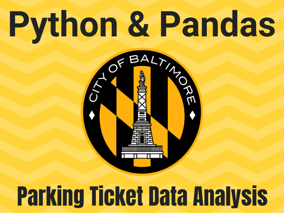 Baltimore City parking tickets data analysis with Python and pandas