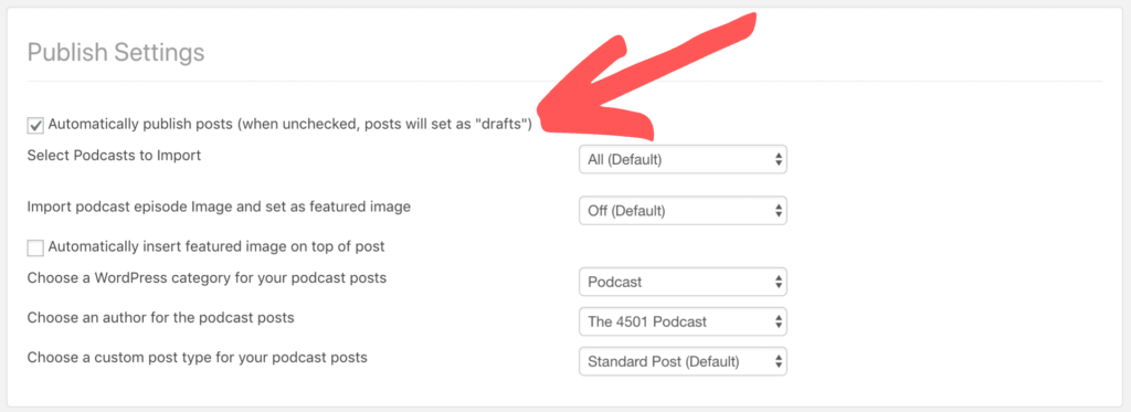 Automatically publish podcast episodes to WordPress website