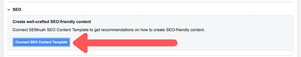 Connect SEO Content Template button in the SEMrush SEO Writing Assistant WordPress plugin