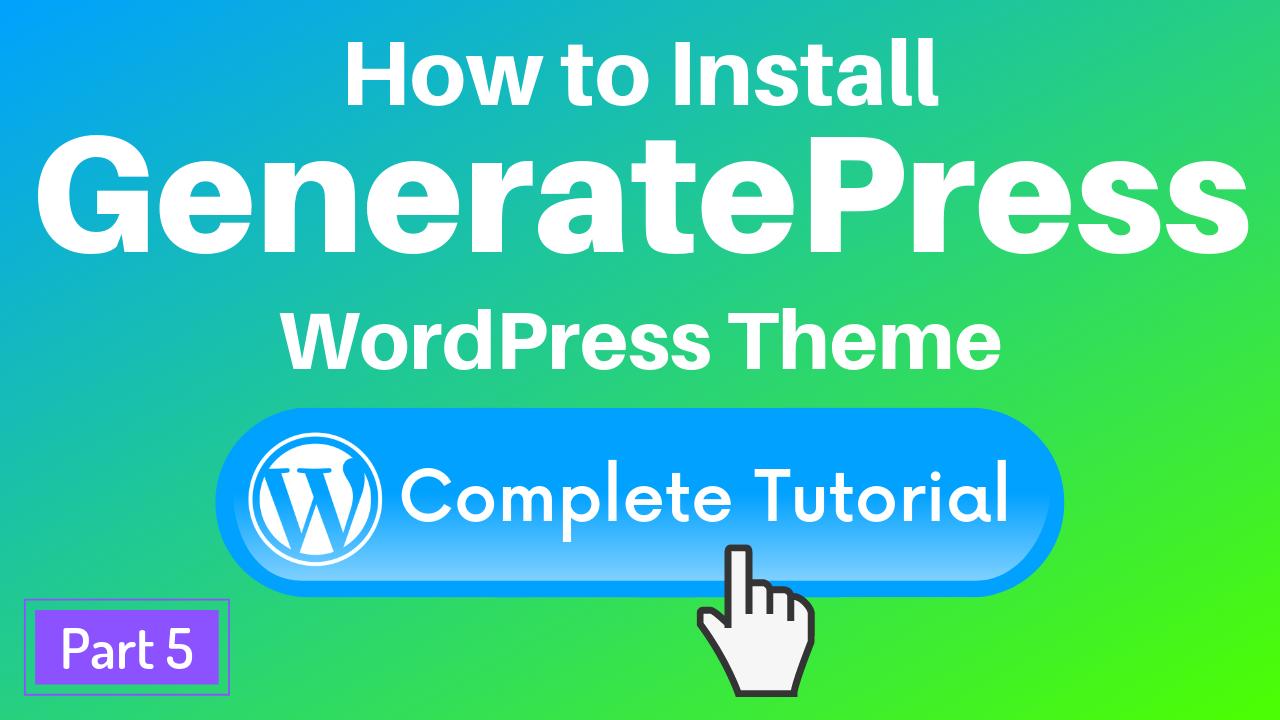 How to install GeneratePress WordPress theme