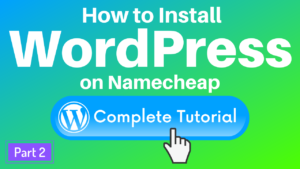 How to install WordPress on Namecheap shared hosting