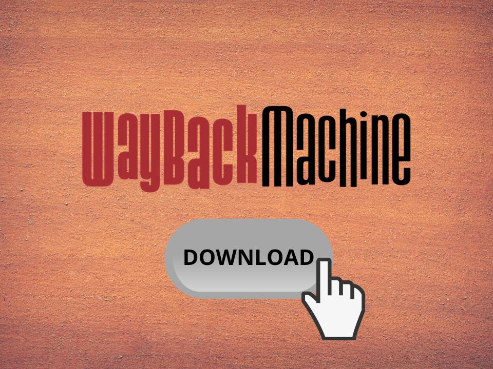 Wayback Machine download website tutorial