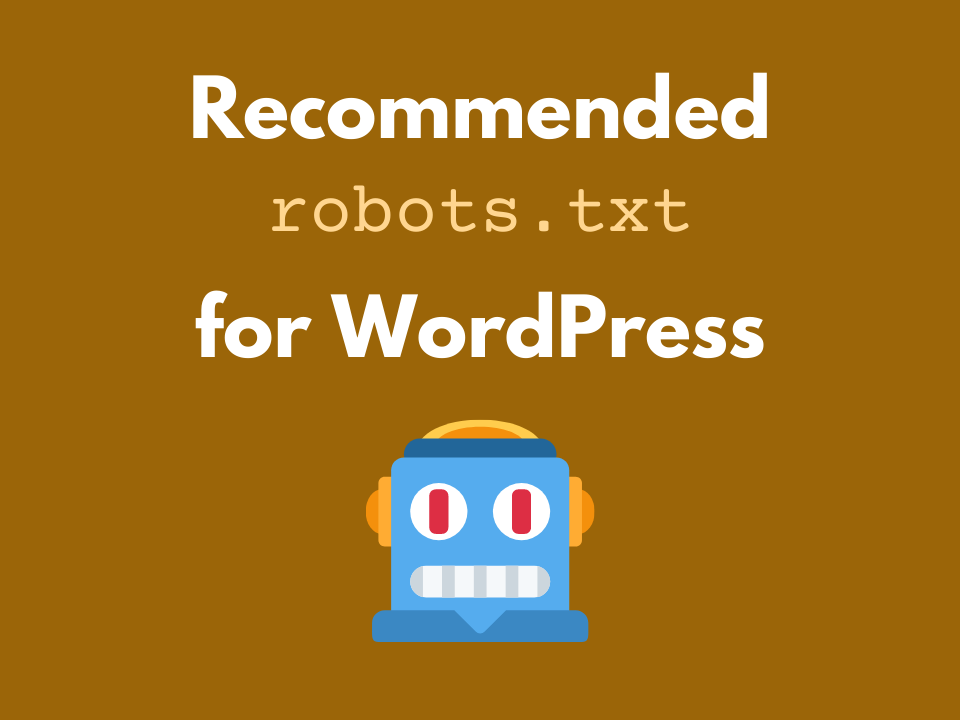 Recommended robots.txt file for WordPress