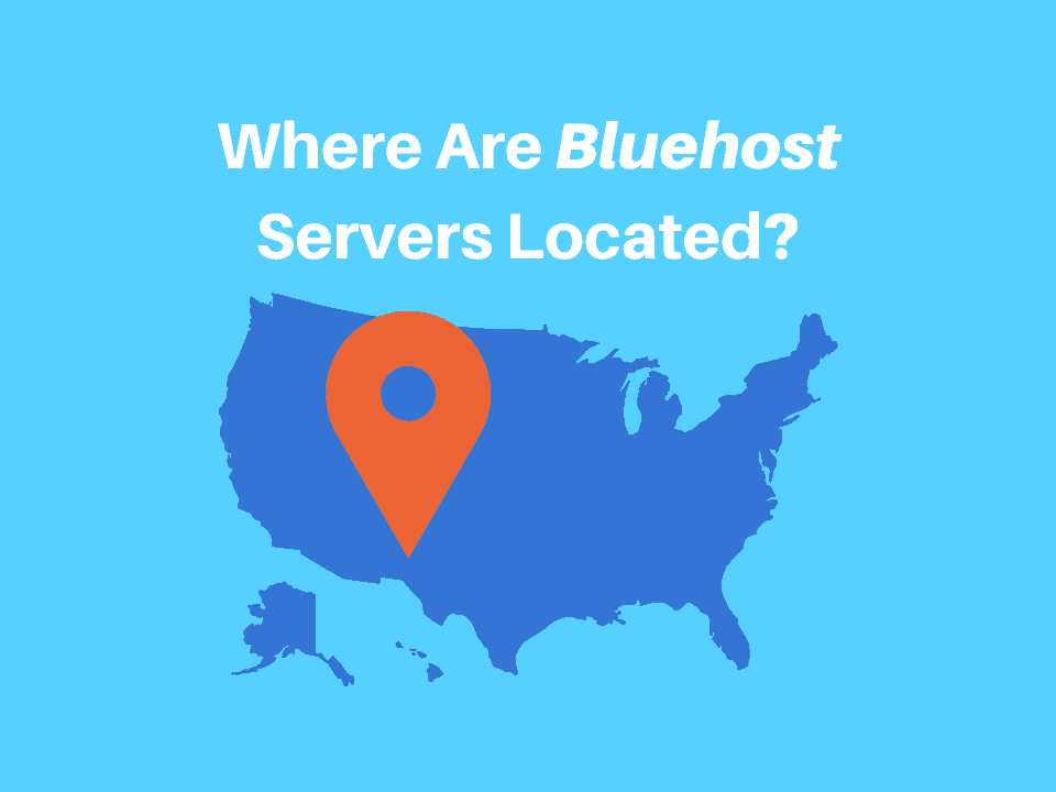 Map of US with pin and title stating where are bluehost servers located
