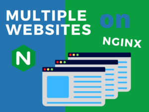 How to host multiple sites on Nginx