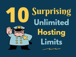 10 Surprising unlimited web hosting limits