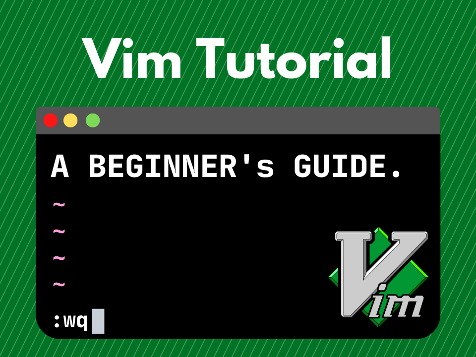 A beginner's guide to Vim tutorial