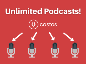 Unlimited podcast hosting with Castos