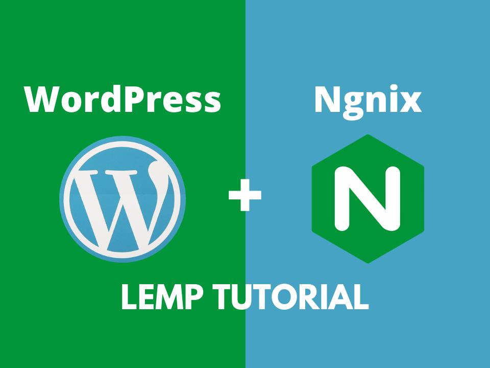 WordPress on Nginx LEMP tutorial