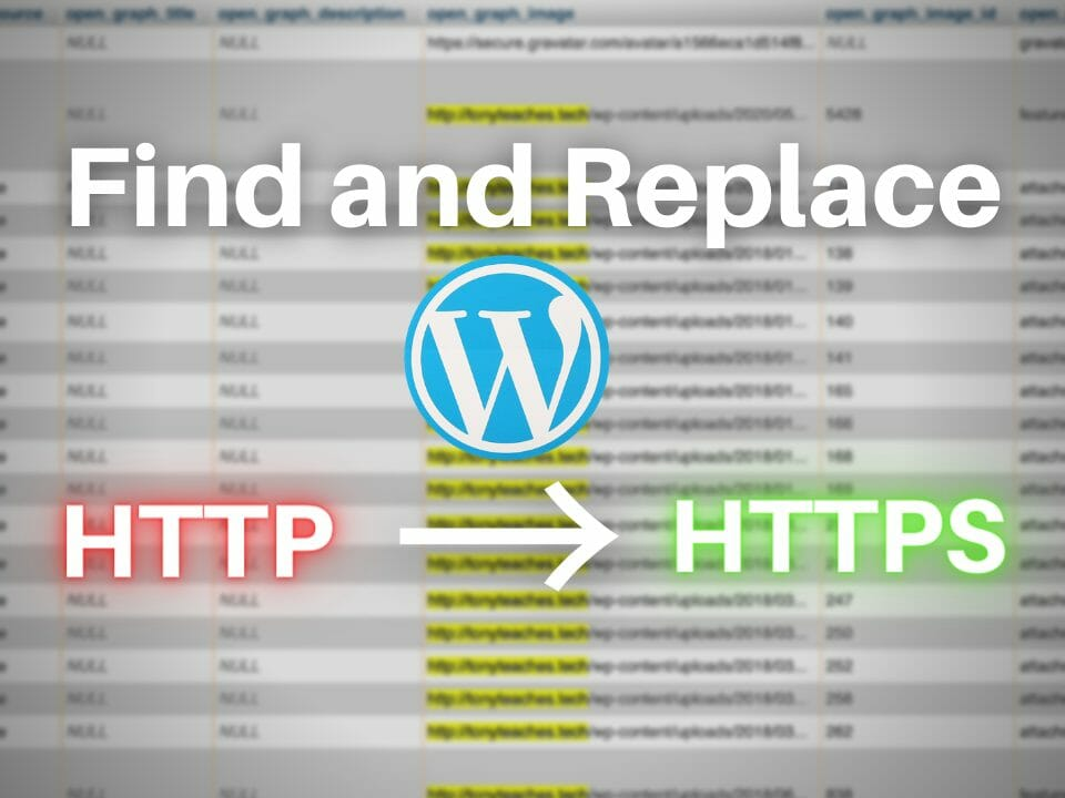 WordPress find and replace HTTP with HTTPS using phpmyadmin