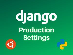 Django production server settings