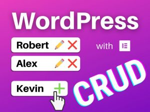 WordPress CRUD tutorial with Elementor