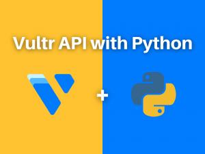 Vultr API with Python